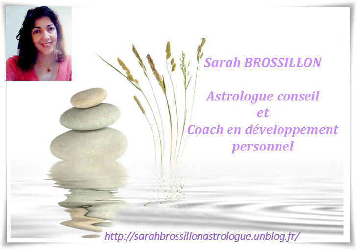 sarah brossillon astrologue en ligne astrologue paris et coach d veloppement personnel 2016. Black Bedroom Furniture Sets. Home Design Ideas